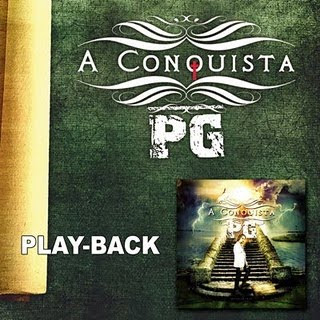 PG - A Conquista - Playback 2010