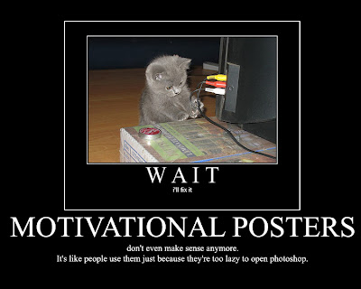 motivational posters  humor