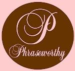 Phraseworthy