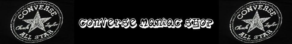 CONVERSE MANIAC SHOP