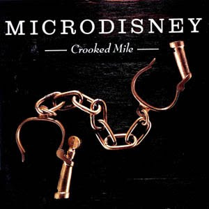 Microdisney - Crooked Mile (1987)