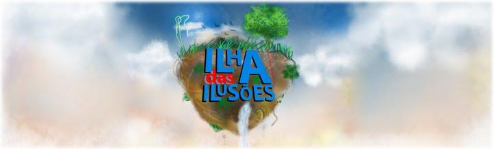 Ilha das Ilusões