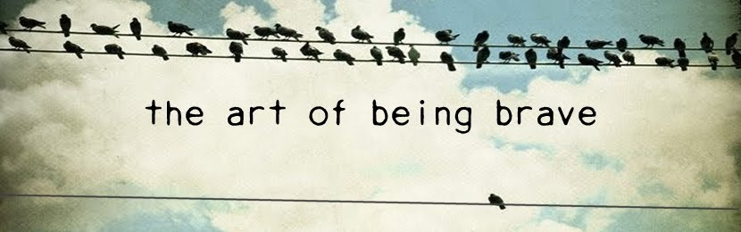 the art of being brave
