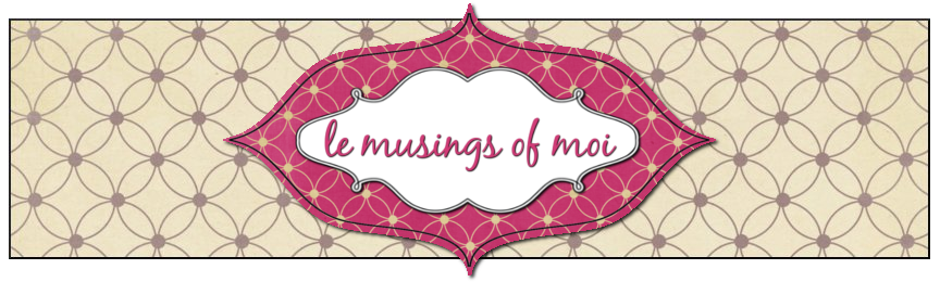 skip to main | skip to sidebar. Le Musings of Moi