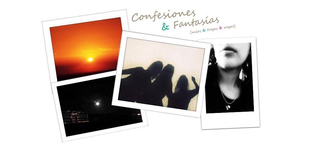 Confesiones y Fantasías.
