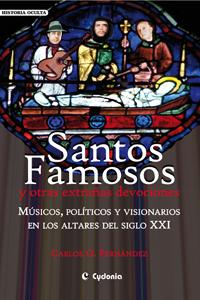 Blog del libro Santos Famosos y otras extrañas devociones