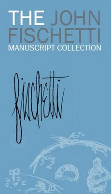 The John Fischetti Manuscript Collection