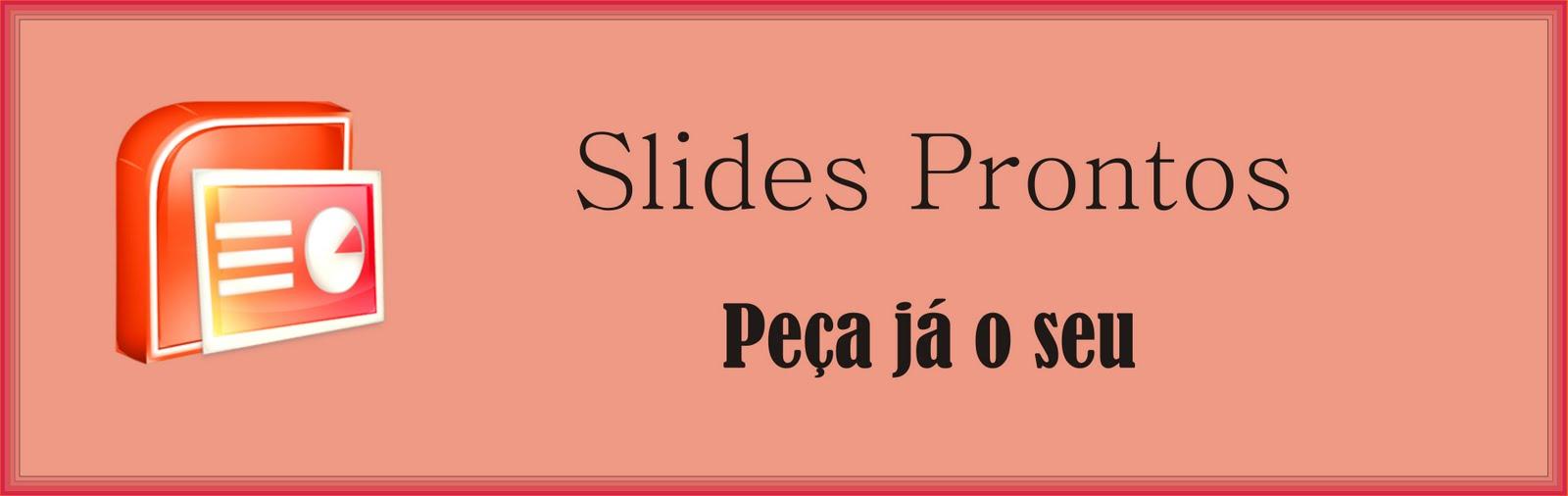 Slides Prontos