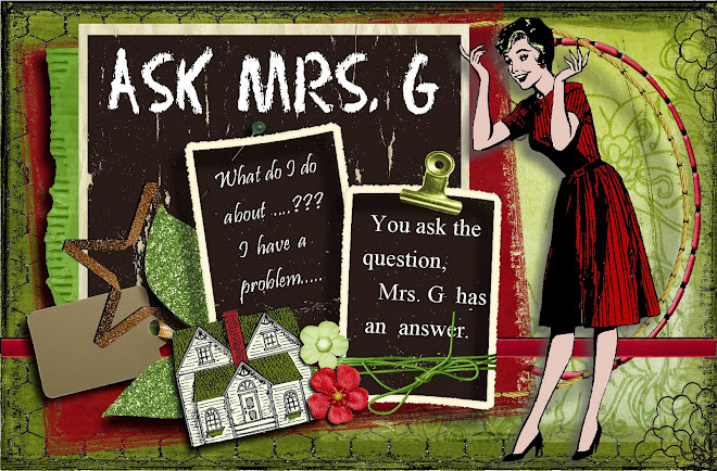 Ask Mrs. G
