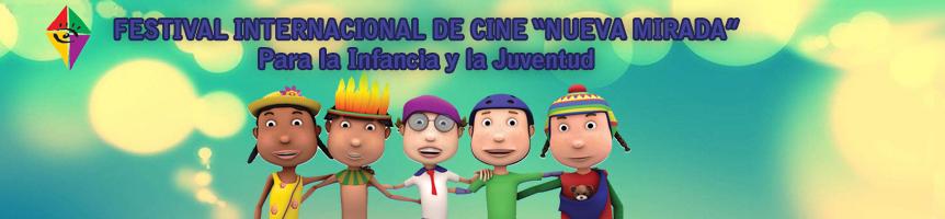 """Festival Internacional de Cine """"Nueva Mirada"""" para la Infancia y la Juventud"""