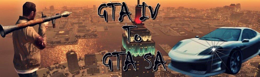 GTA IV To GTA SA