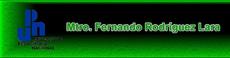 Mtro. Fernando Rodríguez Lara