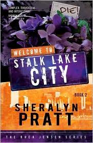 Book 2: Rhea Jensen series--Welcome to Stalk Lake City