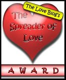 Spreader of Love blog award !!!