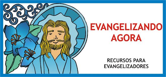 evangelizando agora