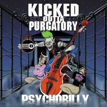 «VA» Kicked Outta Pugatory... Psychobilly For Sinners [2003]