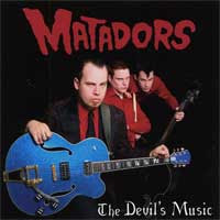 The Matadors - The Devil's Music [2004]
