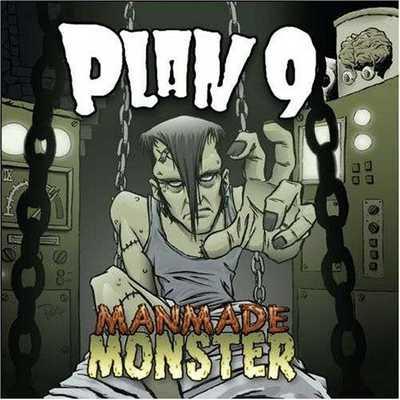Plan 9 - Manmade Monster [2008]