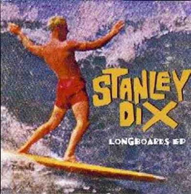 Stanley Dix - Longboards [EP]