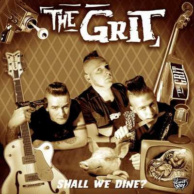 The Grit - Shall We Dine? [2007]