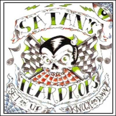 Satan's Teardrops - Set 'em Up, Knock 'em Down [2003]