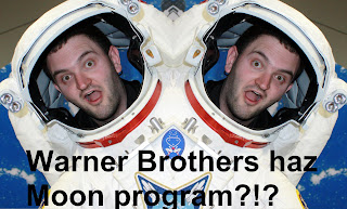 Warner Brothers haz Moon Program?