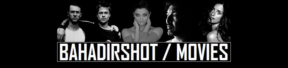 bahadirshot / movies