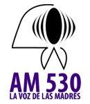 La Voz de las Madres AM530