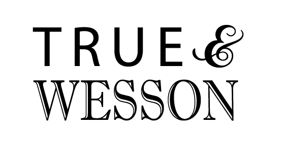 TRUE & WESSON
