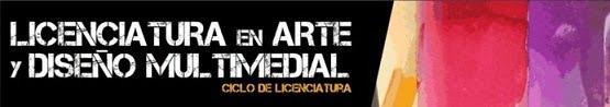 Licenciatura en Arte y Diseño Multimedial