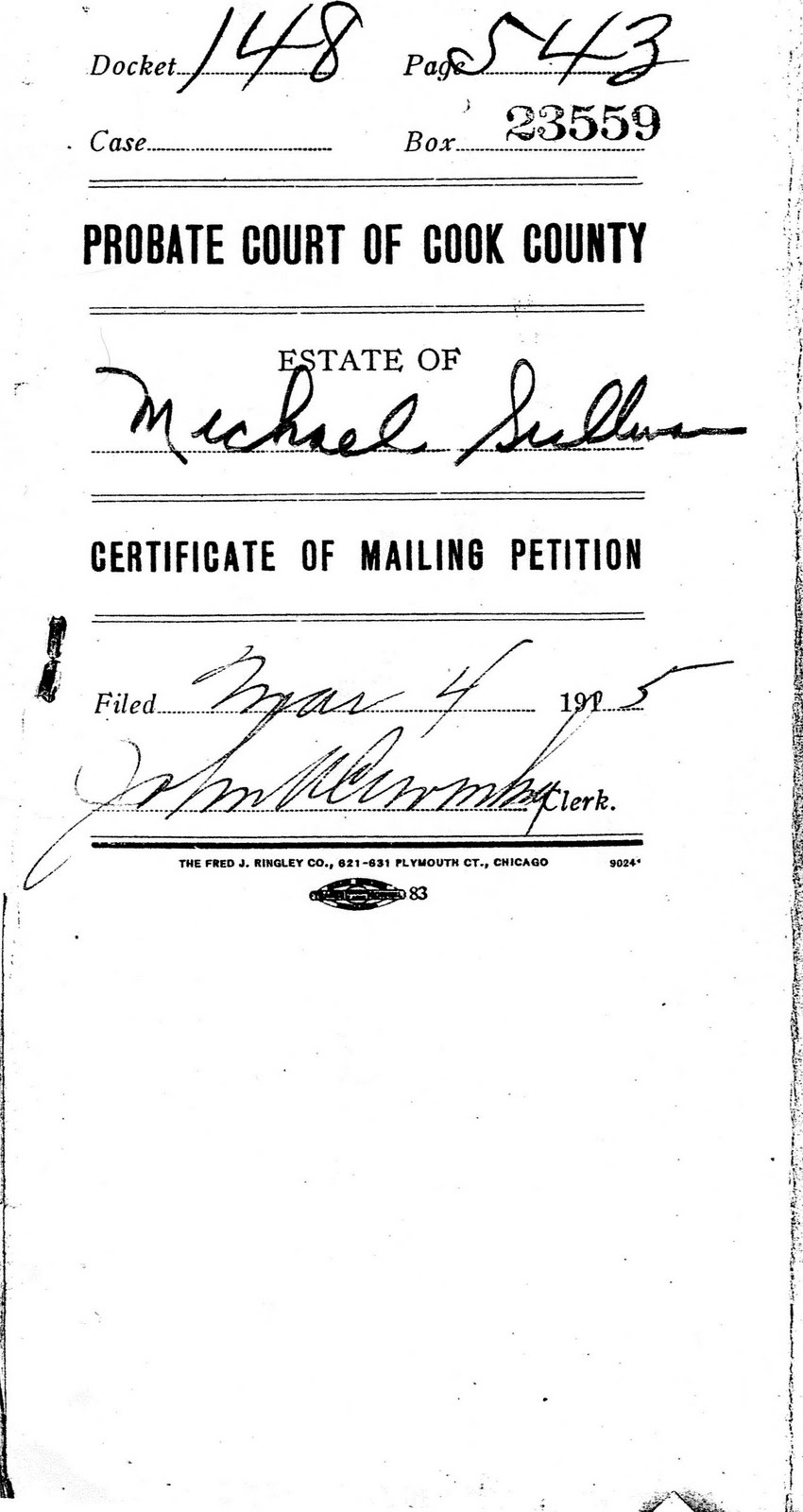 Sullivancorcoran genealogy michael sullivan certificate of the following certificate of mailing petition is one of the documents from the probate file it identifies all known immediate relatives and their addresses 1betcityfo Image collections