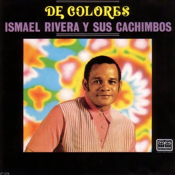 Ismael Rivera Y Sus Cachimbos  - De Colores on Tico Records 1968