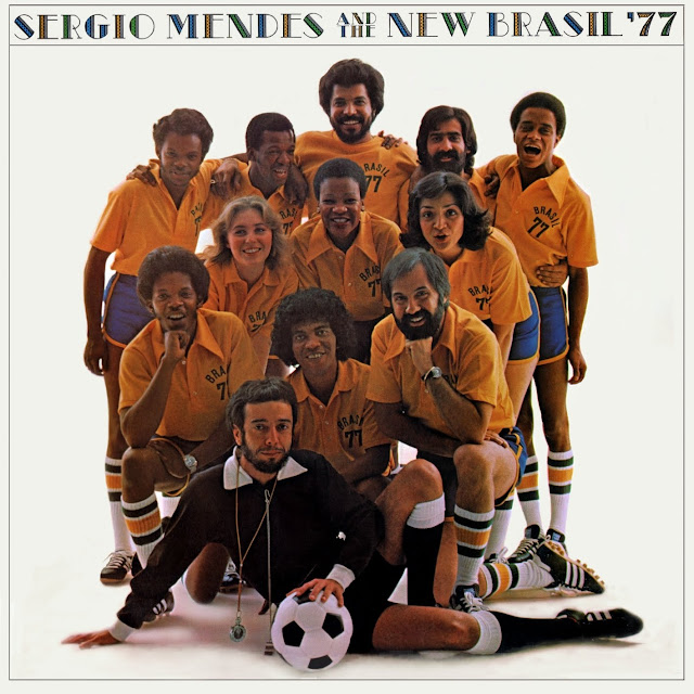 Sergio Mendes - Sergio Mendes and the New Brasil '77 on RCA Victor 1977