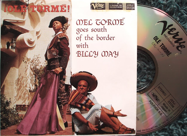 ВЎOlГ© TormГ©! - Mel TormГ© Goes South Of The Border With Billy May on Verve / Polygram ~ 1959 / 1989