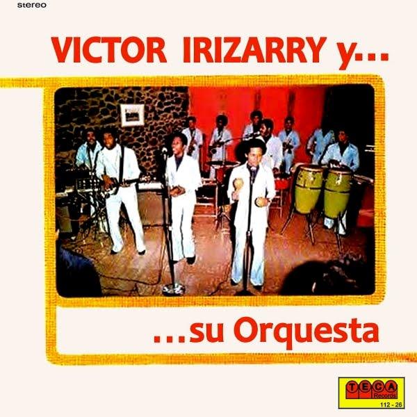 VICTOR IRRiZARRY  y...  ...su Orquesta  on TECA 1976