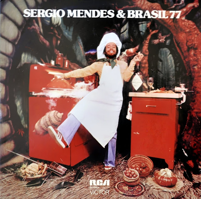Sergio Mendes &  Brazil '77 - Home Cooking on RCA / Victor 1976