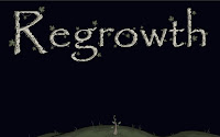 Regrowth Walkthrough