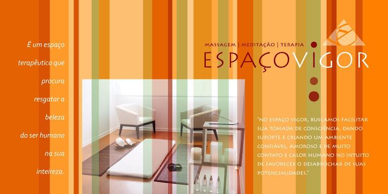 ESPAÇO VIGOR | PSICOLOGIA | Psicoterapia Corporal Reichiana | Massagem Ayurvédica