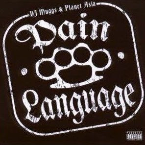 DJ_Muggs_And_Planet_Asia-Pain_Language-2008-C4