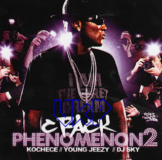 Kochece_Young_Jeezy_DJ_Sky-Crack_Phenomenon_2-Bootleg-2007-UKP