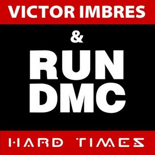 Run_DMC_Vs_Victor_Imbres_-_Hard_Times-_GL1054_-WEB-2008-DFTU