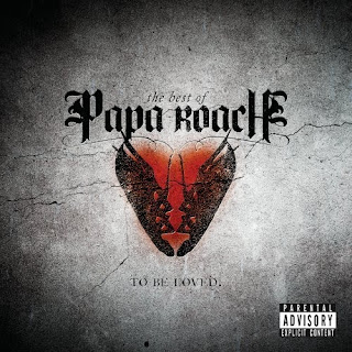 Papa_Roach-The_Best_Of_Papa_Roach_To_Be_Loved-2010-VAG