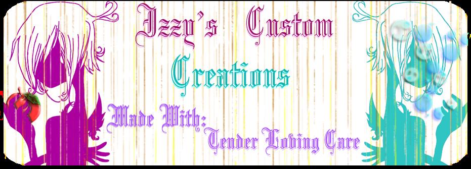 Izzy's Custom Creations