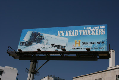 Ice Road Truckers TV billboard