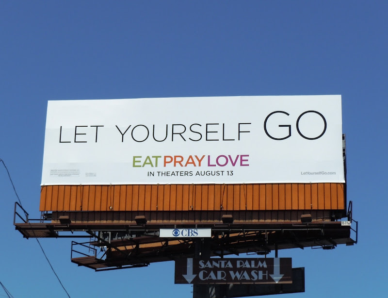 Eat Pray Love Let Yourself Go billboard