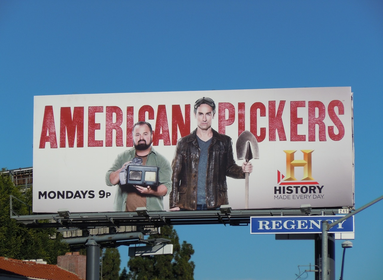 American%252BPickers%252BTV%252Bbillboard This billboard for The History Channel's American Pickers evokes Grant ...