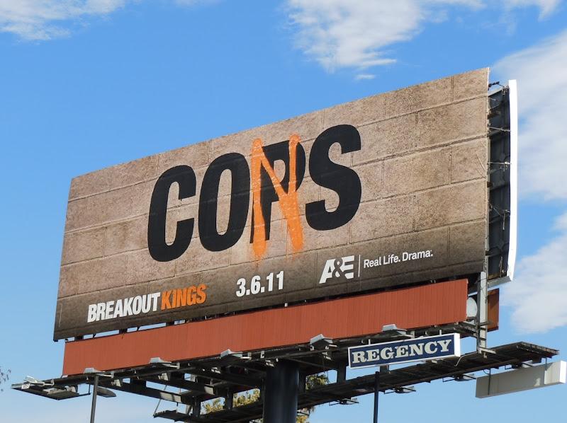 Cops Cons Breakout Kings billboard