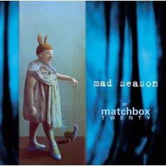 Matchbox 20 - Mad Season