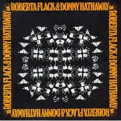 Roberta Flack,Donny Hathaway