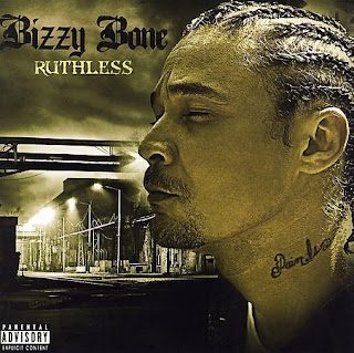 Bizzy Bone - Ruthless